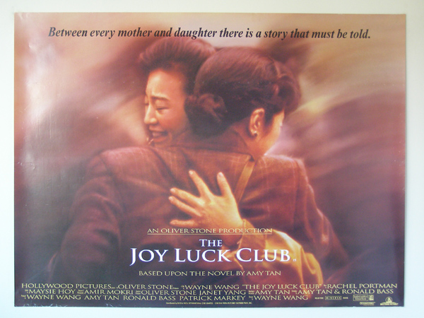 the mother daughter relationship in the novel the joy luck club by amy tan The mother-daughter relationship in the joy luck club in the joy luck club, by amy tan, the characters suyuan and june have a mother-daughter relationship fraught with conflict, but ultimately rooted in deep love and commitment for one another because of drastic differences in the environments in which they were.