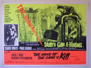 Daddy's Gone A-Hunting / The Name of the Game is Kill